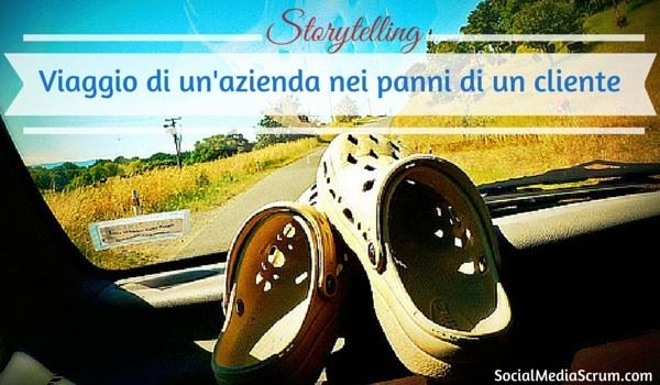 Storytelling: il racconto vincente parte dal cliente