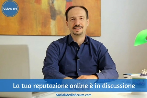 Social network e reputazione online [video #9]