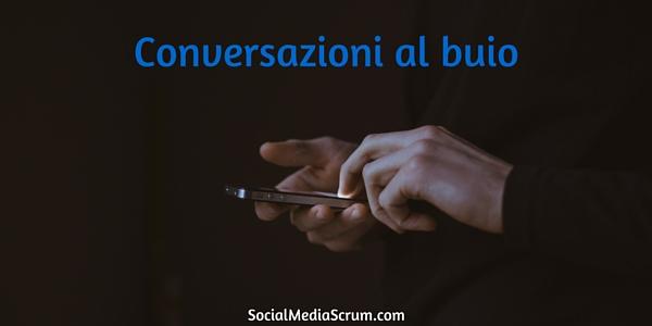Conversazioni al buio