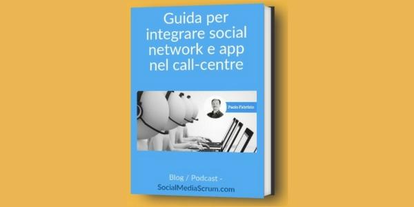 Guida ai canali digitali nel call centre [ebook]