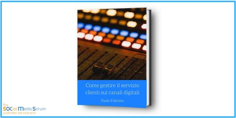 Come gestire il servizio clienti sui canali digitali [ebook]
