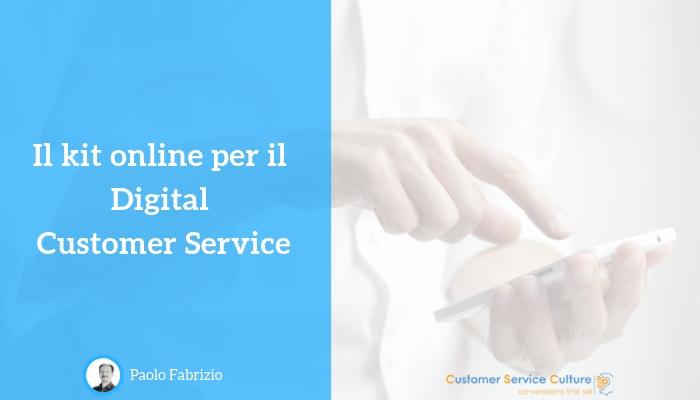 Il tuo kit online per il Digital Customer Service
